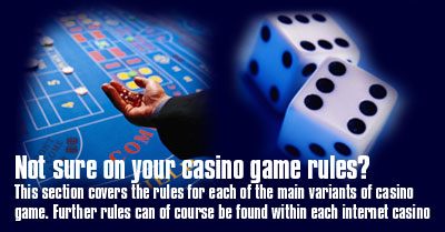 This section covers the rules of each casino game